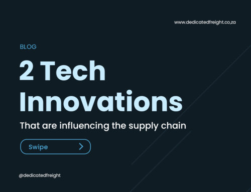 Tech Innovations that are Influencing the Supply Chain